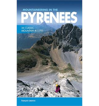Klatref.: Mountaineering in the Pyrenees 25 Classic Mountain Routes